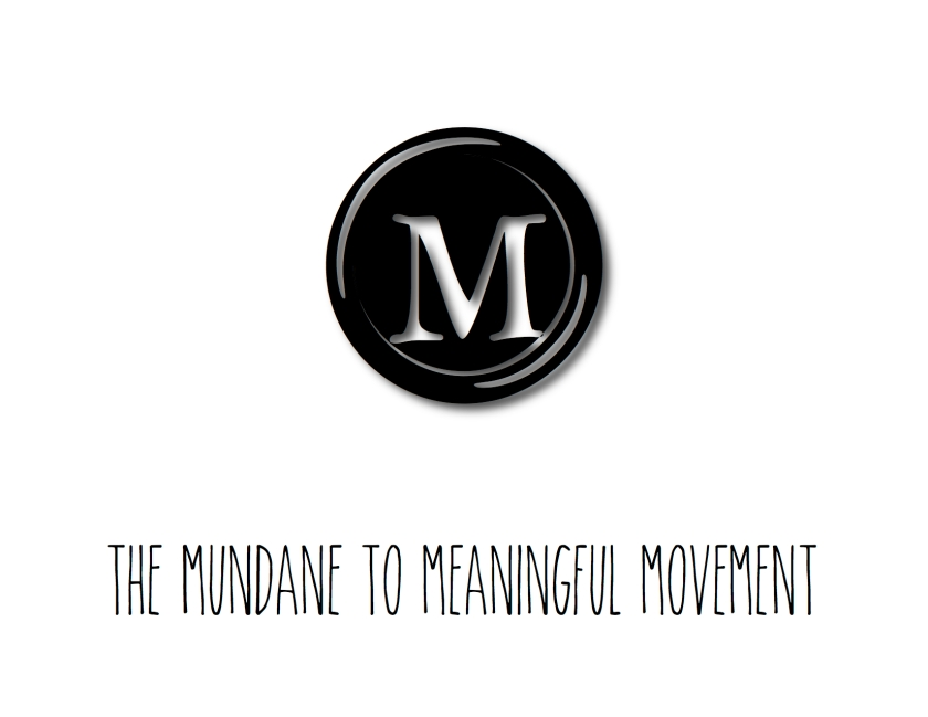 Mundane to Meaningful 2