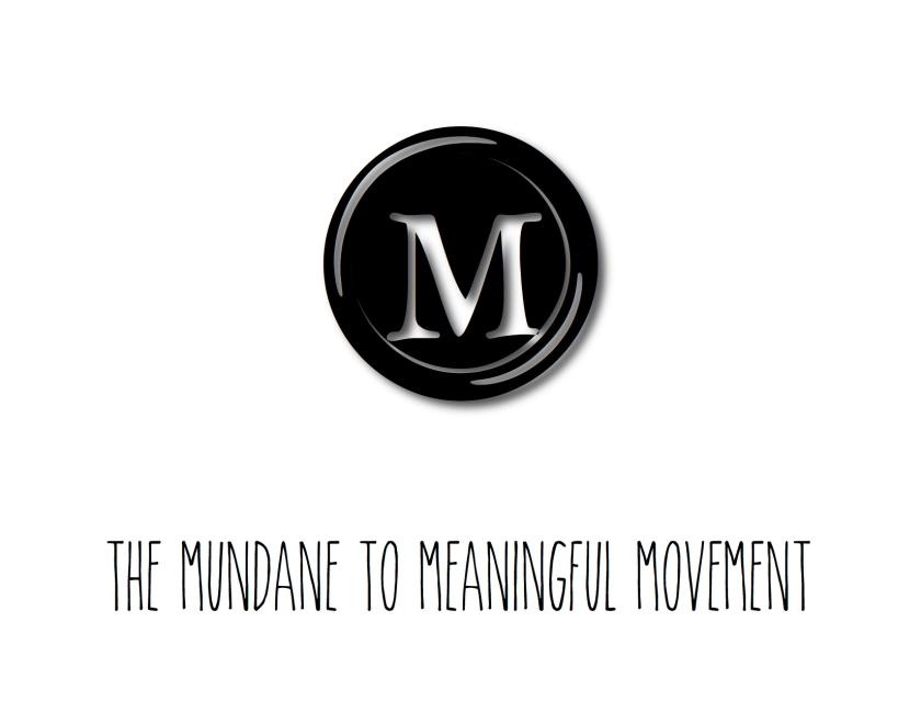 Mundane to Meaningful 2